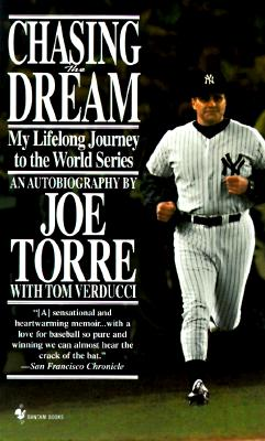 Chasing the Dream: My Lifelong Journey to the World Series Cover Image