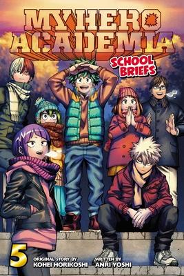 My Hero Academia: School Briefs, Vol. 5 Cover Image