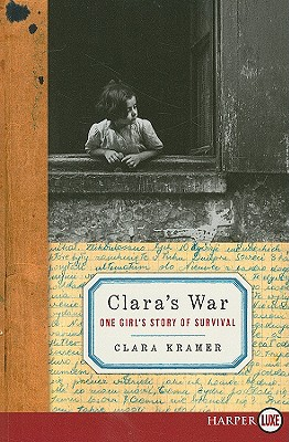 Clara's War LP: One Girl's Story of Survival Cover Image