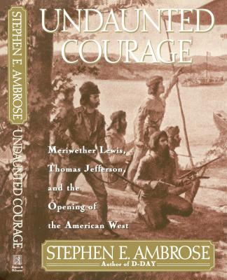Undaunted Courage Cover