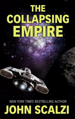 The Collapsing Empire Cover Image