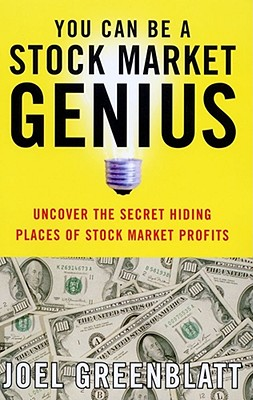 You Can Be a Stock Market Genius: Uncover the Secret Hiding Places of Stock Market Profits Cover Image