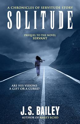 Cover for Solitude (Chronicles of Servitude)