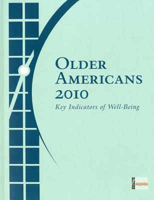 Older Americans 2010: Key Indicators of Well-Being Cover Image