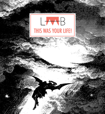 Laab #4: This Was Your Life! Cover Image