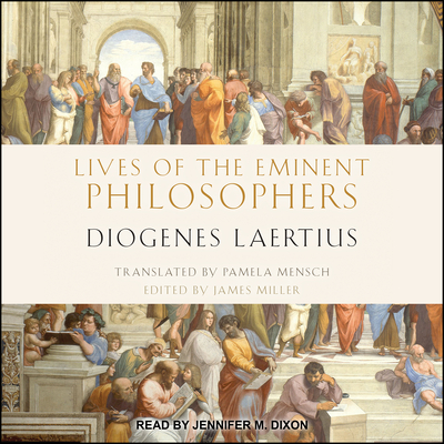 Lives of the Eminent Philosophers: By Diogenes Laertius Cover Image