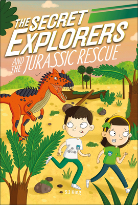 The Secret Explorers and the Jurassic Rescue Cover Image