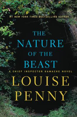 The Nature of the Beast: A Chief Inspector Gamache Novel cover
