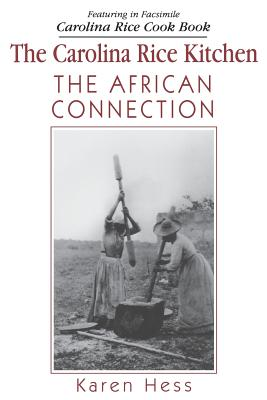 Carolina Rice Kitchen: The African Connection Cover Image