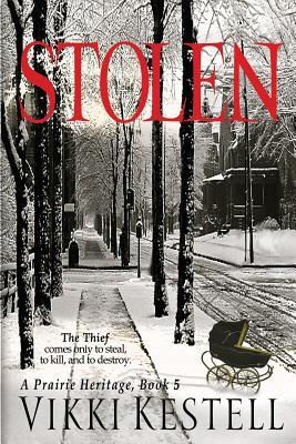 Stolen (Prairie Heritage #5) Cover Image