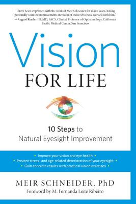 Vision for Life, Revised Edition: Ten Steps to Natural Eyesight Improvement Cover Image