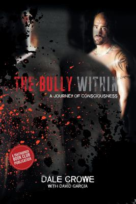 The Bully Within: A Journey of Consciousness Cover Image