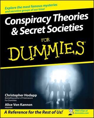 Conspiracy Theories and Secret Societies for Dummies Cover Image