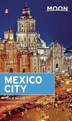 Moon Mexico City (Moon Handbooks) Cover Image