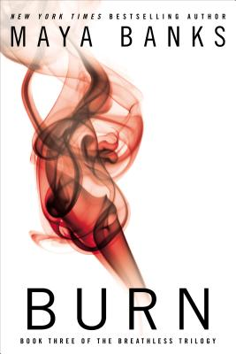 Burn (The Breathless Trilogy #3) Cover Image