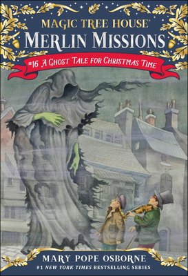 A Ghost Tale for Christmas Time (Magic Tree House #44) Cover Image