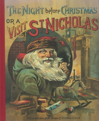 The Night Before Christmas or a Visit from St. Nicholas Cover Image