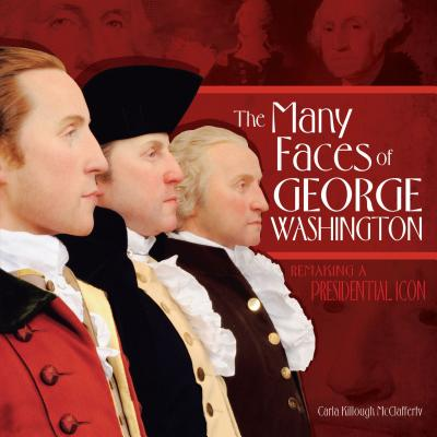 The Many Faces of George Washington Cover
