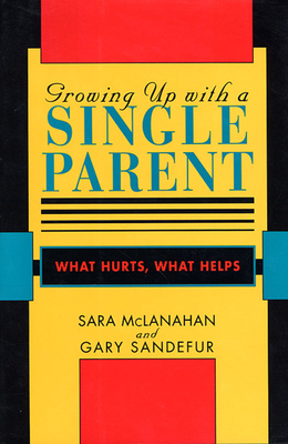 Cover for Growing Up with a Single Parent