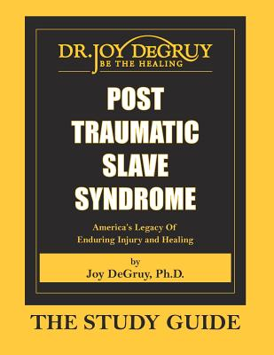 Post Traumatic Slave Syndrome: Study Guide Cover Image