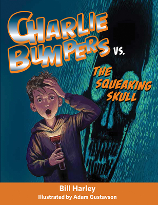 Cover for Charlie Bumpers vs. the Squeaking Skull