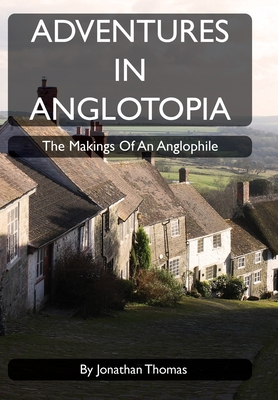 Cover for Adventures in Anglotopia