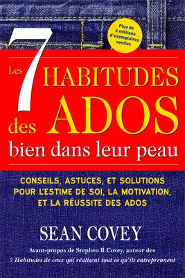 Les 7 Habitudes Des Ados Bien Dans Leur Peau Cover Image