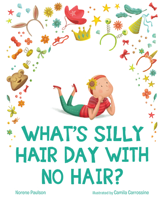 What's Silly Hair Day with No Hair? Cover Image