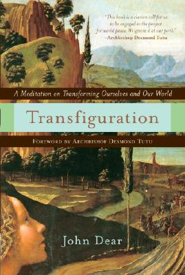 Transfiguration: A Meditation on Transforming Ourselves and Our World Cover Image
