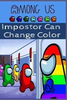 Impostor Can Change Color cover
