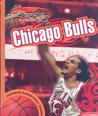 Cover for Chicago Bulls (Favorite Basketball Teams)
