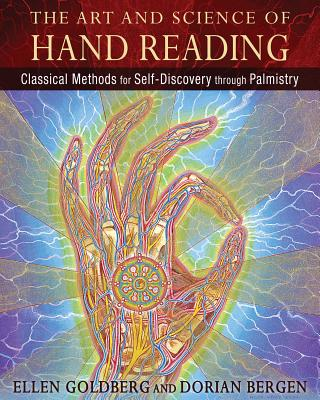 The Art and Science of Hand Reading: Classical Methods for Self-Discovery through Palmistry Cover Image