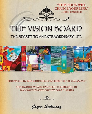 The Vision Board: The Secret to an Extraordinary Life Cover Image