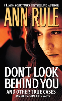 Don't Look Behind You: Ann Rule's Crime Files #15 Cover Image