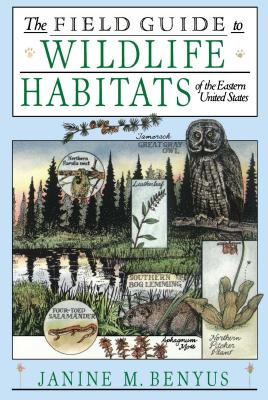 The Field Guide to Wildlife Habitats of the Eastern United States Cover