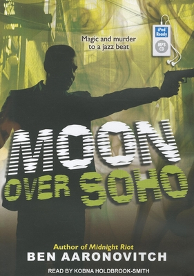Moon Over Soho (Peter Grant #2) Cover Image