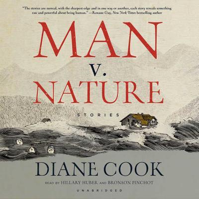 Man V. Nature Lib/E: Stories Cover Image