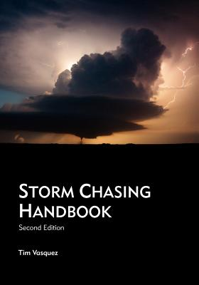 Storm Chasing Handbook, 2nd. Ed. Cover Image