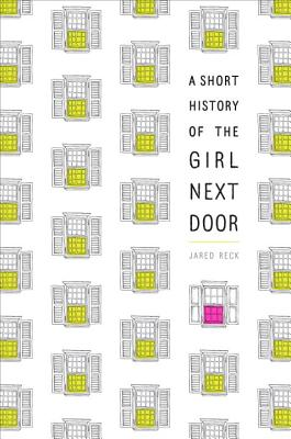A Short History of the Girl Next Door Cover Image