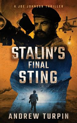 Stalin's Final Sting: A Joe Johnson Thriller, Book 4 Cover Image