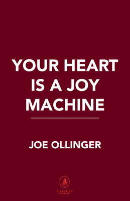 Your Heart Is a Joy Machine Cover Image