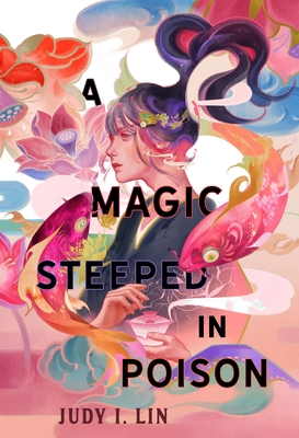 A Magic Steeped in Poison (The Book of Tea #1) Cover Image
