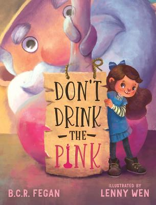 Cover for Don't Drink the Pink