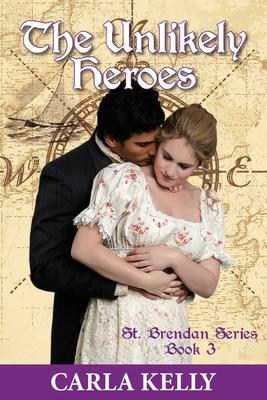 Unlikely Heroes (St. Brendan #3) Cover Image