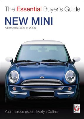 The New Mini:  All Models 2001 to 2006 (The Essential Buyer's Guide) Cover Image