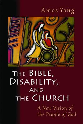 The Bible, Disability, and the Church Cover