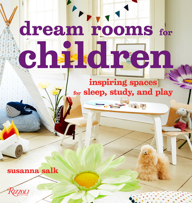 Dream Rooms for Children: Inspiring Spaces for Sleep, Study, and Play Cover Image