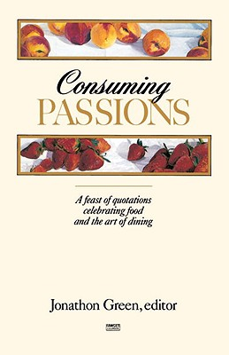 Consuming Passions Cover Image