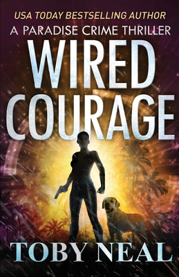 Wired Courage Cover Image