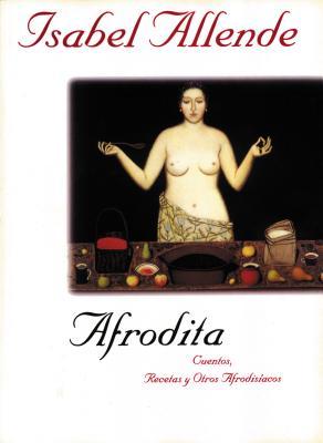 Afrodita: Cuentos, Recetas y Otros Afrodisiacos Cover Image